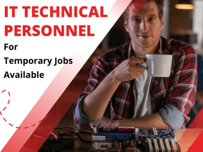 IT Technical Personnel For Temporary Jobs Available