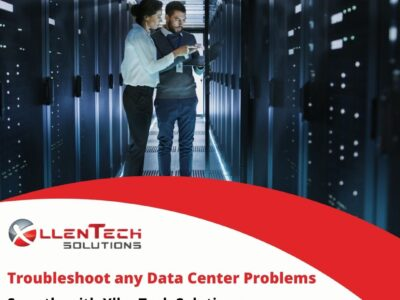 Troubleshoot Any Data Center Problems Smartly With XllenTech Solutions