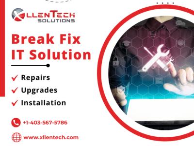 Break Fix IT Solution - Repairs, Upgrades, Installation